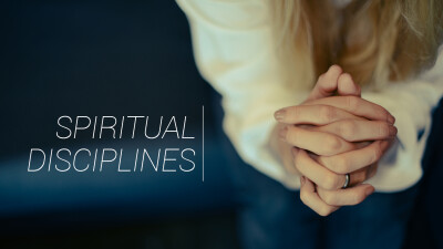 Spiritual Disciplines of the Early Church