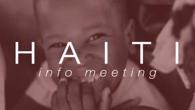 Summer Haiti Trip Parent/Student Informational Meeting