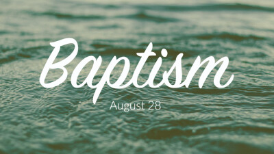 Baptism &  Barbecue
