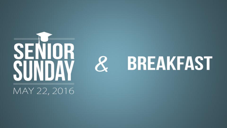 Senior Sunday & Breakfast