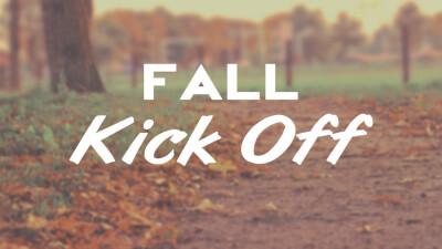 Fall Kick Off Sunday