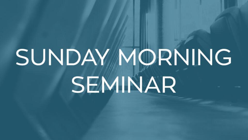 Sunday Seminar
