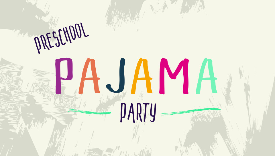 Preschool Pajama Party