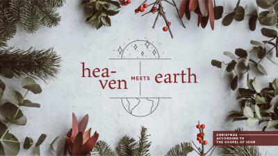 Heaven Meets Earth