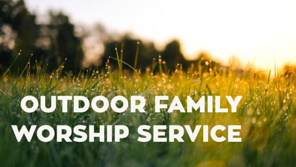 Outdoor Family Service 10:30am